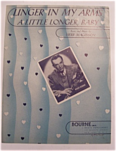 Sheet Music Of 1946 Linger In My Arms