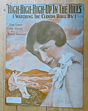 Sheet Music Of 1926 High High High Up In The Hills