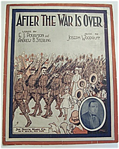 Sheet Music Of 1918 After The War Is Over/starmer Cover