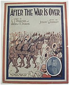 Sheet Music/1918 After The War Is Over/soldiers March