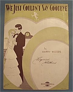 Sheet Music Of 1932 We Just Couldn't Say Goodbye