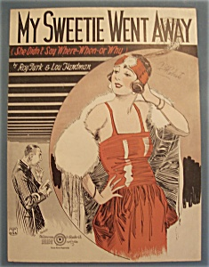 Sheet Music Of 1923 My Sweetie Went Away