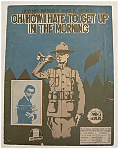 1918 Oh! How I Hate To Get Up (Image1)
