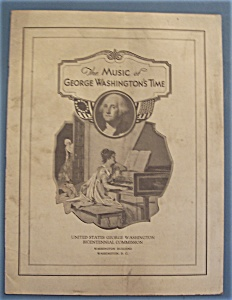 1931 The Music Of George Washington's Time