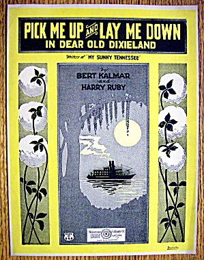 Sheet Music For 1922 Pick Me Up & Lay Me Down