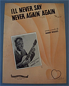 Sheet Music For 1935 I'll Never Say Never Again