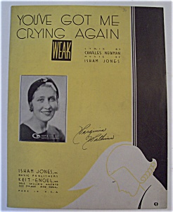 Sheet Music For 1933 You've Got Me Crying Again
