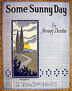 Sheet Music For 1922 Irving Berlin's Some Sunny Day