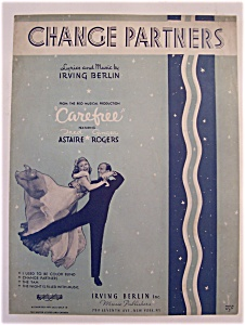 Sheet Music For 1938 Change Partners