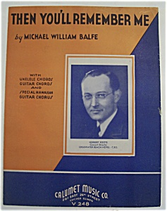 Sheet Music For 1935 Then You'll Remember Me