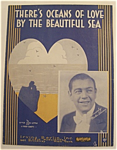 Sheet Music For 1932 There's Oceans Of Love