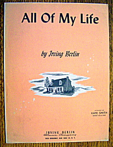 Sheet Music For 1944 Irving Berlin's All Of My Life