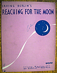 Sheet Music For 1930 Reaching For The Moon