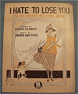 Sheet Music/1918 I Hate To Lose You