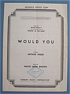 Sheet Music For 1936 Would You (Advance Artist Copy)