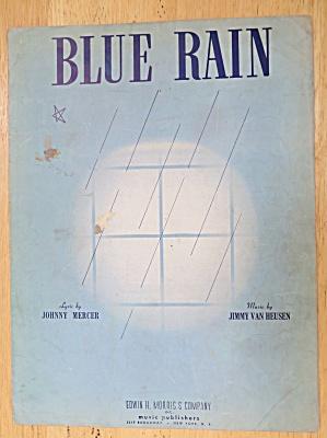 1939 Blue Rain Sheet Music By Mercer & Van Heusen (Image1)