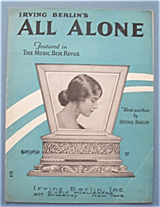 1924 Irving Berlin's All Alone Sheet Music
