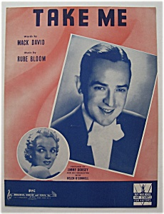 Sheet Music For 1942 Take Me (Jimmy Dorsey)