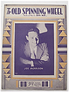 1933 The Old Spinning Wheel (Joe Morrison)