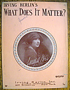 Sheet Music / 1927 Irving Berlin's What Does It Matter (Image1)
