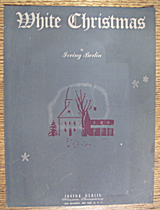 Sheet Music For 1942 White Christmas By Irving Berlin