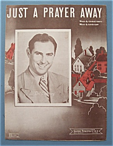 Sheet Music For 1944 Just A Prayer Away