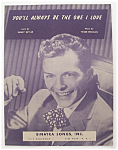 Sheet Music For 1946 You'll Always Be The One I Love