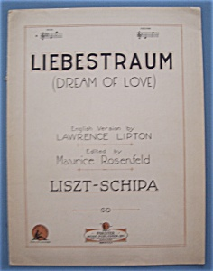 Sheet Music For 1925 Liebestraum (Dream Of Love)