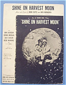 Sheet Music/1941 Shine On Harvest Moon By Nora Bayes