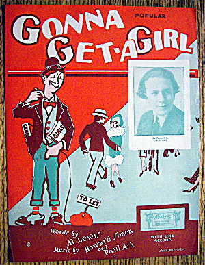 Sheet Music For 1927 Gonna Get A Girl