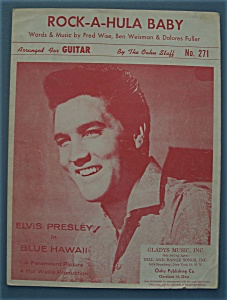 Sheet Music For 1961 Rock-a-hula Baby