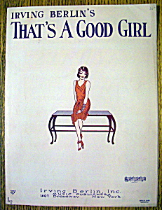 Sheet Music For 1926 Irving Berlin That's A Good Girl