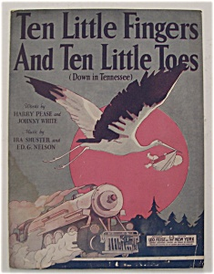Sheet Music/1921 Ten Little Fingers & Ten Little Toes