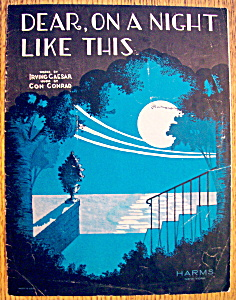 Sheet Music For 1927 Dear, On A Night Like This