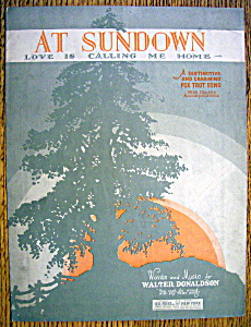 Sheet Music For 1927 At Sundown Love Is Calling Me Home