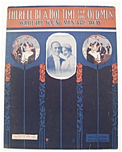 Sheet Music/1918 There'll Be A Hot Time For The Old Men