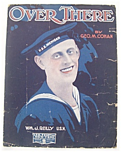 Sheet Music For 1917 Over There
