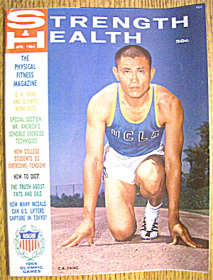 Strength & Health Magazine-april 1964-c. K. Yang