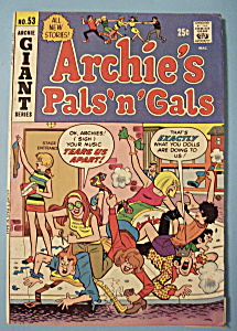 Archie's Pals N Gals Comics-aug 1969-what's Eating You