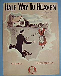 Sheet Music For 1928 Half Way To Heaven (Image1)