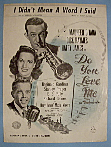 1945 I Didn't Mean A Word I Said (Do You Love Me) (Image1)