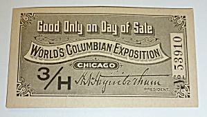 1893 World Columbian Exposition Ticket  (Image1)