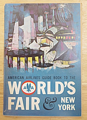 1964-65 American Airlines Guide To World's Fair