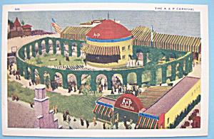 1933 Century Of Progress A & P Carnival Postcard (Image1)