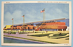 Postcard Of Agricultural Building (Century Of Progress) (Image1)