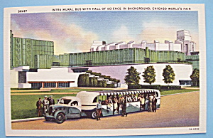 Intramural Bus & Hall Of Science Postcard-Chicago Fair (Image1)