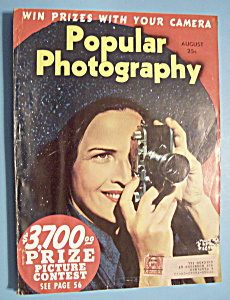 Popular Photography Magazine - August 1939