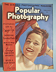 Popular Photography Magazine - February 1940