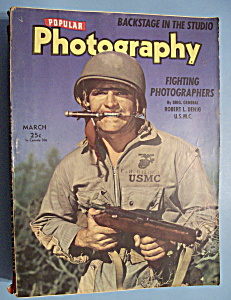 Popular Photography Magazine - March 1943