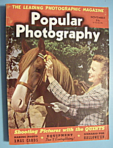 Popular Photography Magazine - November 1940